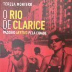 O Rio de Clarice, Teresa Montero 3