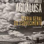Teoria Geral do Esquecimento, José Eduardo Agualusa 2