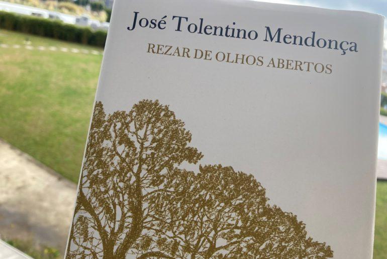 Rezar de Olhos Abertos, José Tolentino Mendonça 4