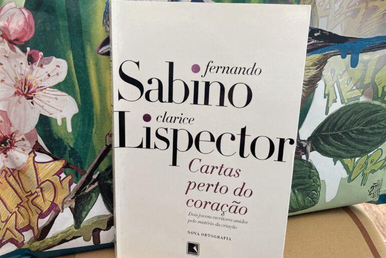 Cartas perto do coração, Fernando Sabino e Clarice Lispector 4
