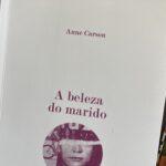 A beleza do marido, Anne Carson 3