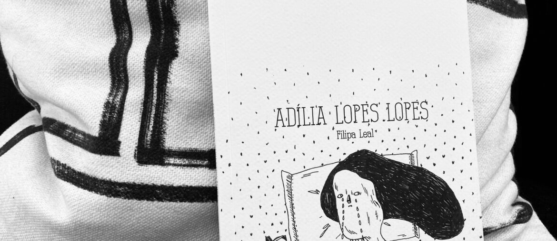 Filipa Leal, Adília Lopes Lopes 1
