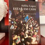 Adília Lopes, Estar em Casa 2